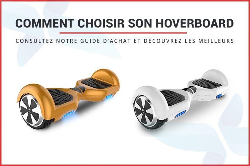 Choisir son hoverboard : les meilleurs de 2020