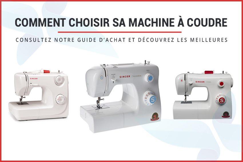 Choisir sa machine à coudre : les meilleures de 2021